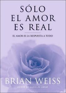 Solo el amor es real