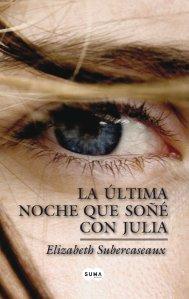 La ultima noche que soñe con Julia